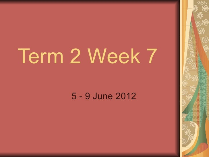 T2 Week 7