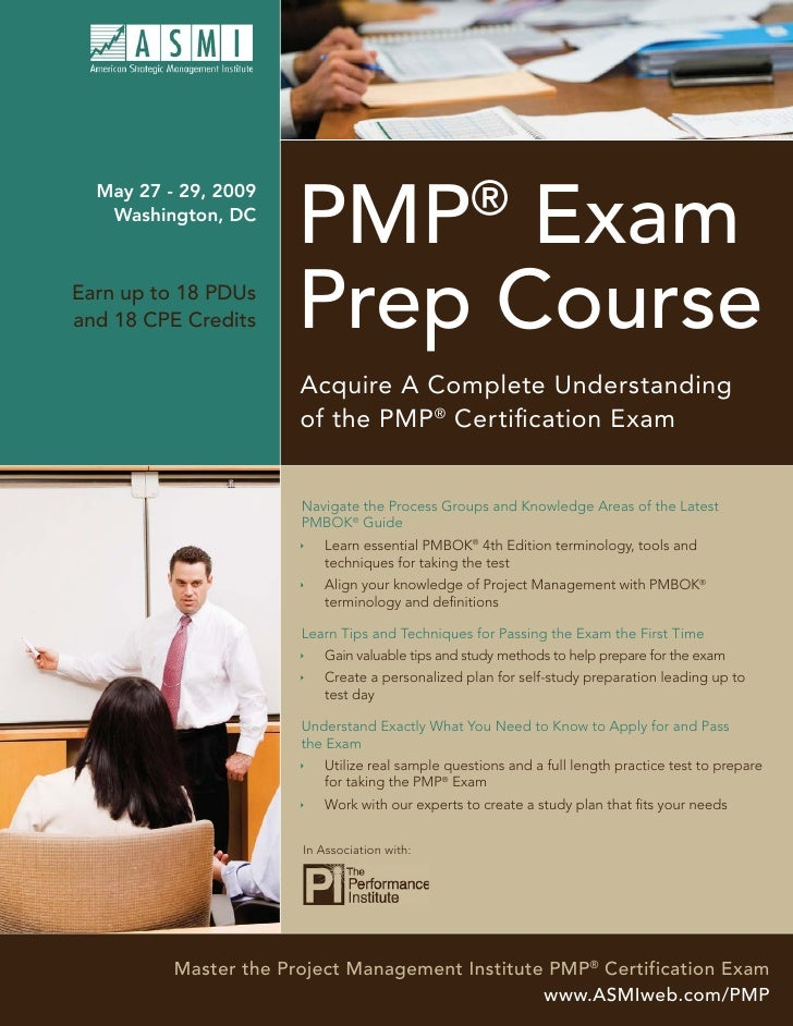 ®                        PMP Exam   May 27 - 29, 2009    Washington, DC                            Prep Course Earn up to ...