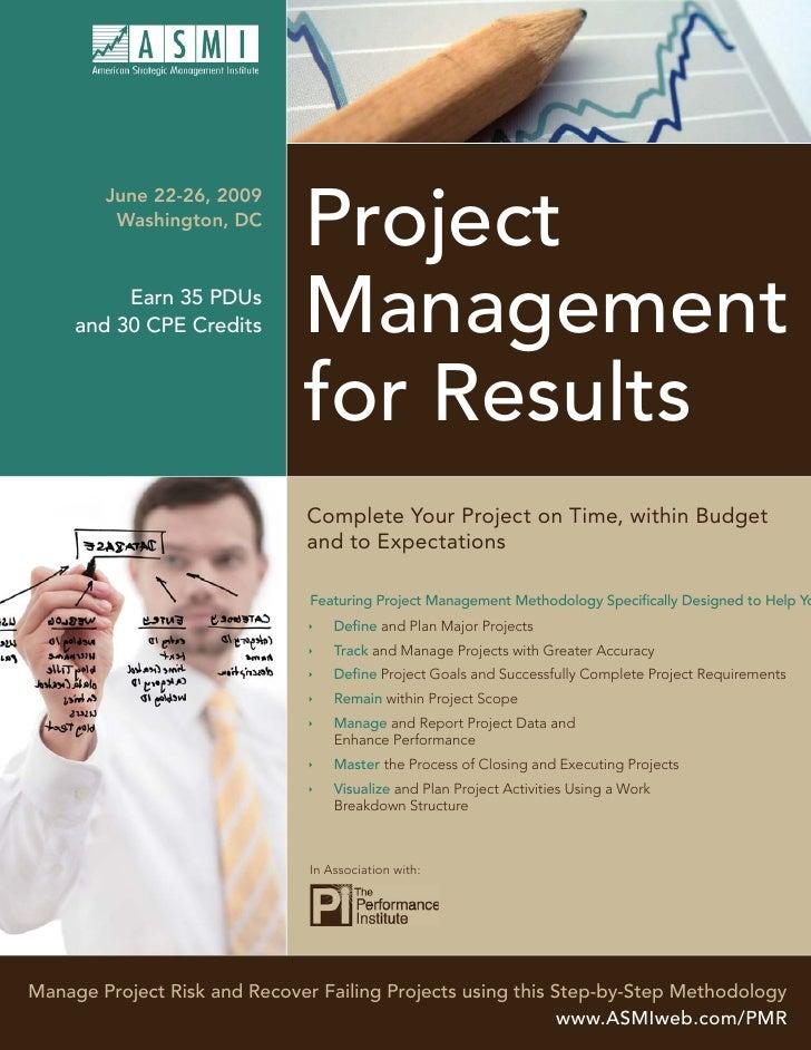 Project         June 22-26, 2009          Washington, DC                                   Management           Earn 35 PD...