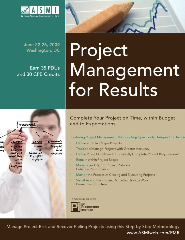 Project         June 22-26, 2009          Washington, DC                                   Management           Earn 35 PD...