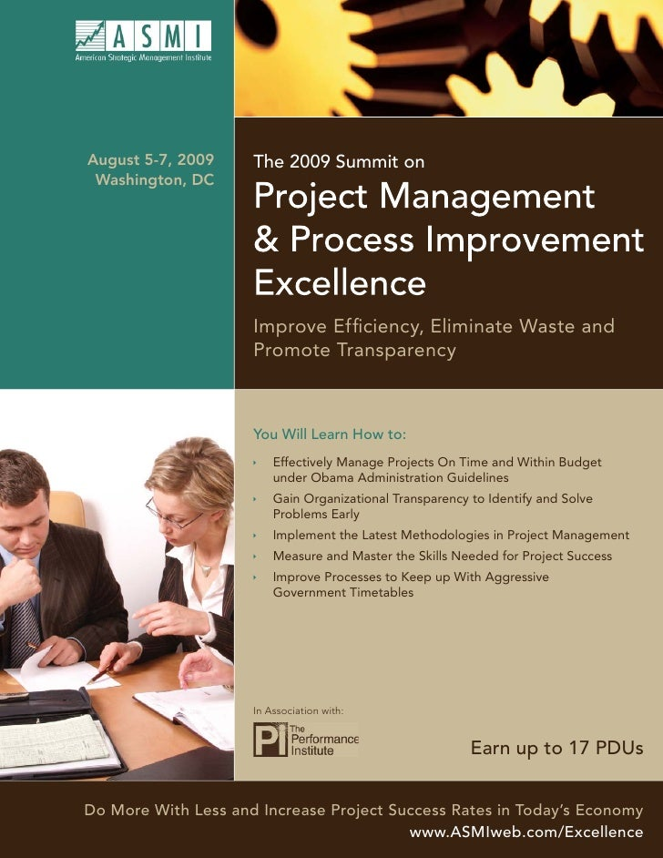 August 5-7, 2009     The 2009 Summit on  Washington, DC                          Improve Efficiency, Eliminate Waste and   ...
