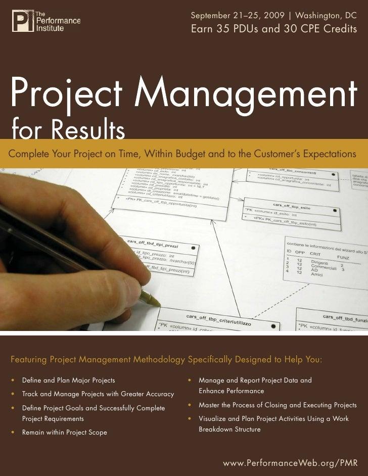 Project Management for Results 2009   Washington, DC                                                    September 21–25,  ...