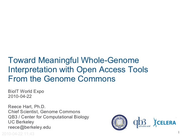 Toward Meaningful Whole-Genome   Interpretation with Open Access Tools   From the Genome Commons   BioIT World Expo   2010...