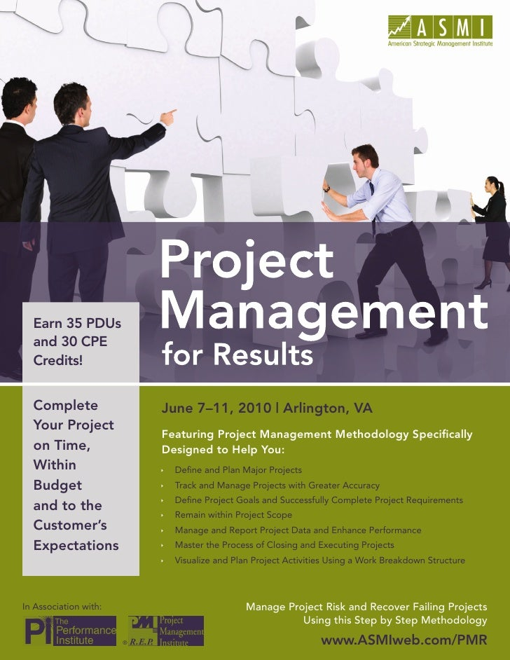 Project Management for Results       Earn 35 PDUs   and 30 CPE   Credits!     Complete                 June 7–11, 2010 | A...