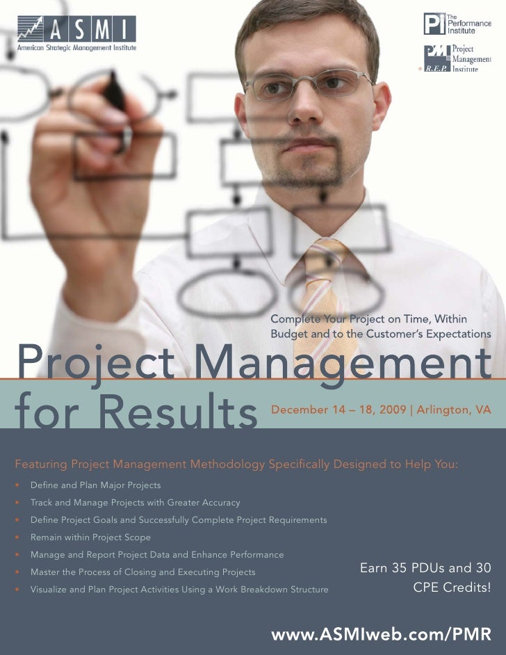 ® Project Management for Results     Featuring Project Management Methodology Specifically Designed to Help You: •   Define ...