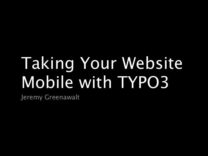 Taking Your Website Mobile with TYPO3