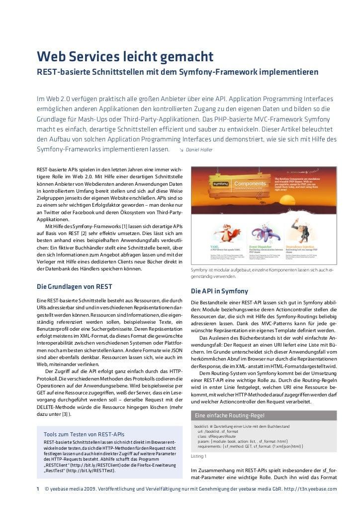 Web Services leicht gemachtREST-basierte Schnittstellen mit dem Symfony-Framework implementierenIm Web 2.0 verfügen prakti...