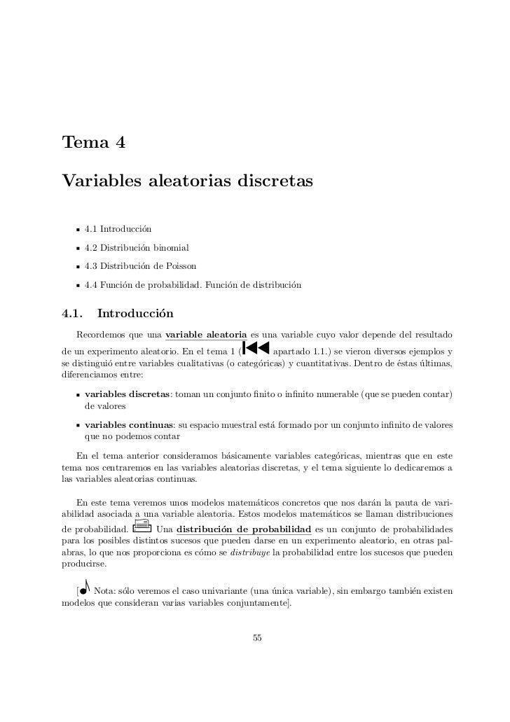 Tema 4Variables aleatorias discretas        4.1 Introducci´n                      o        4.2 Distribuci´n binomial      ...