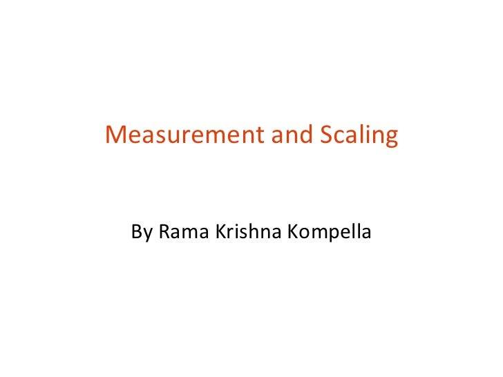 Measurement and Scaling By Rama Krishna Kompella