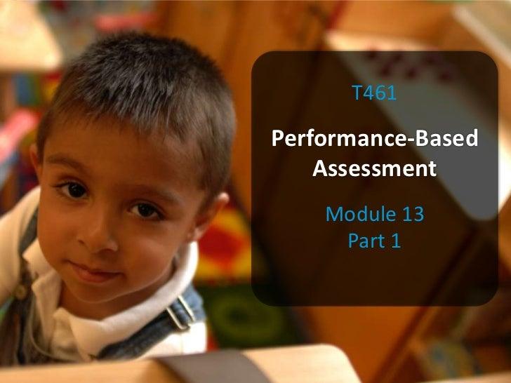 T461Performance-Based    Assessment    Module 13     Part 1