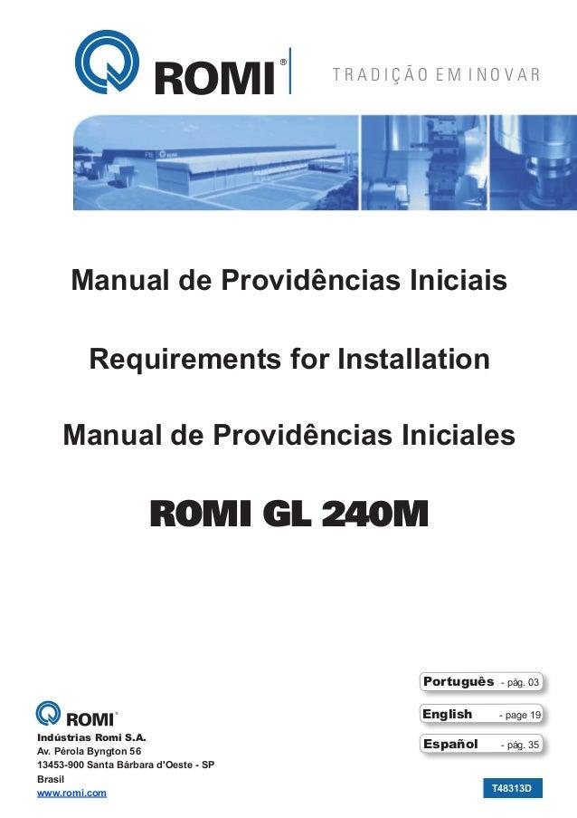 TRADIÇÃO EM INOVAR  Centur 45 Centur 50 Manual de Providências Iniciais Requirements for Installation Manual de Providênci...