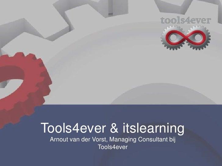 De koppeling van itslearning met uw administratiesysteem: UMRA - Arnout van der Vorst (Tools4ever)  - itslearning Gebruikersdag 2012