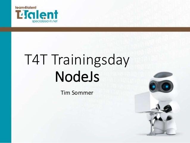 T4T Trainingsday NodeJs Tim Sommer