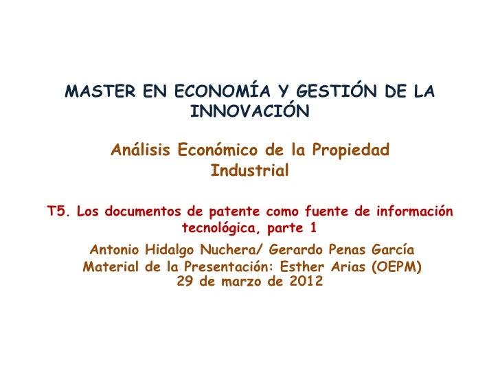 MASTER EN ECONOMÍA Y GESTIÓN DE LA              INNOVACIÓN        Análisis Económico de la Propiedad                     I...