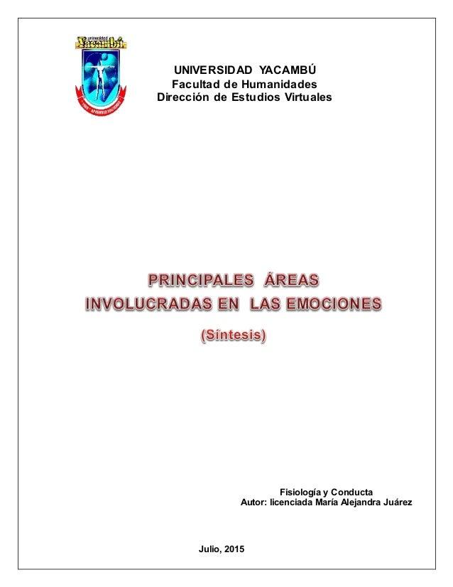 UNIVERSIDAD YACAMBÚ Facultad de Humanidades Dirección de Estudios Virtuales Fisiología y Conducta Autor: licenciada María ...