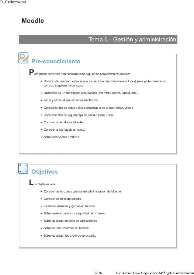 Moodle Tema 6 - Gestión y administración Pre-conocimiento Para poder comenzar son necesarios los siguientes conocimientos ...