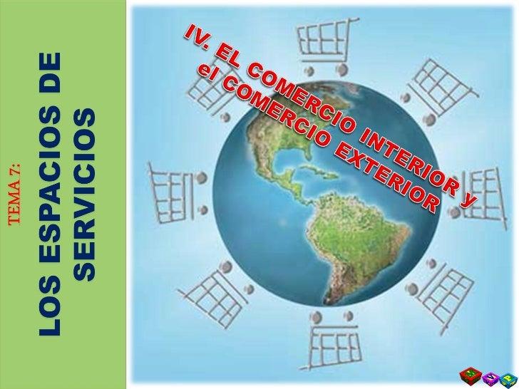 T 7 - 4. el comercio interior y el comercio exterior