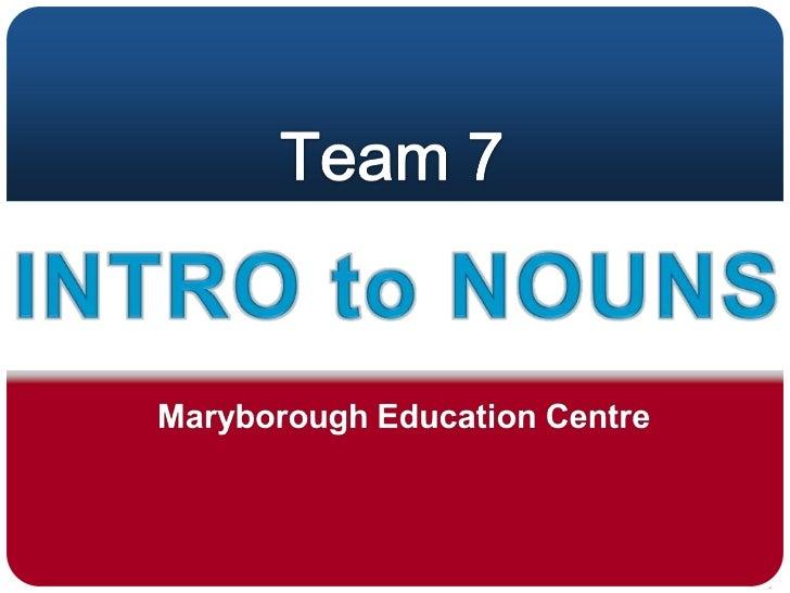 T7   nouns