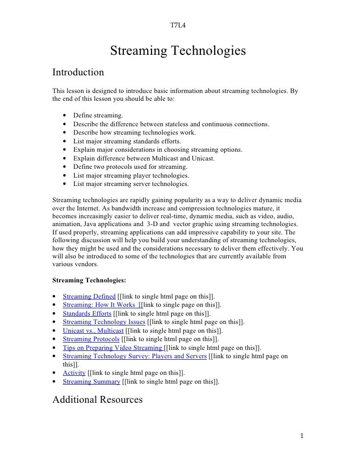 T7L4                       Streaming Technologies Introduction This lesson is designed to introduce basic information abou...