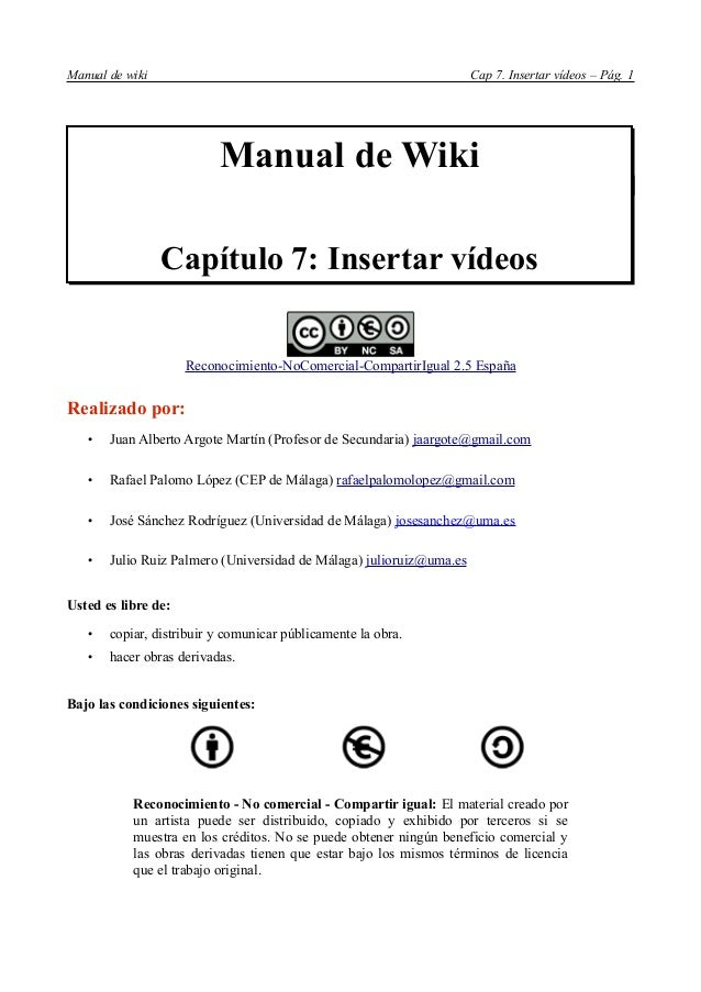 Manual de wiki                                                       Cap 7. Insertar vídeos – Pág. 1                      ...