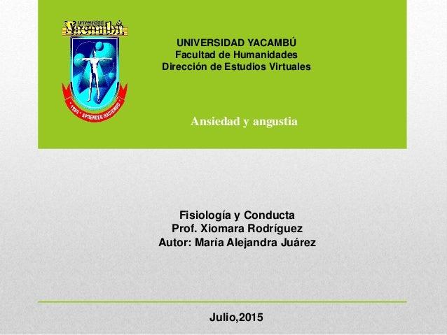 UNIVERSIDAD YACAMBÚ Facultad de Humanidades Dirección de Estudios Virtuales Fisiología y Conducta Prof. Xiomara Rodríguez ...