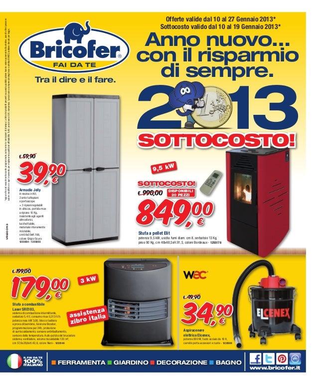 Volantino gennaio 2013 bricofer cangianiello for Bricofer magnano