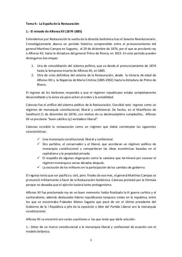 Tema 9.- La España de la Restauración1.- El reinado de Alfonso XII (1874-1885)Entendemos por Restauración la vuelta de la ...