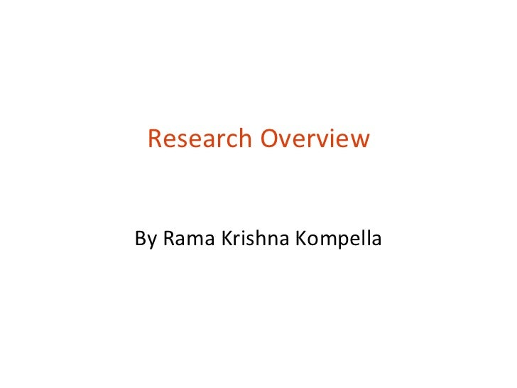 Research OverviewBy Rama Krishna Kompella