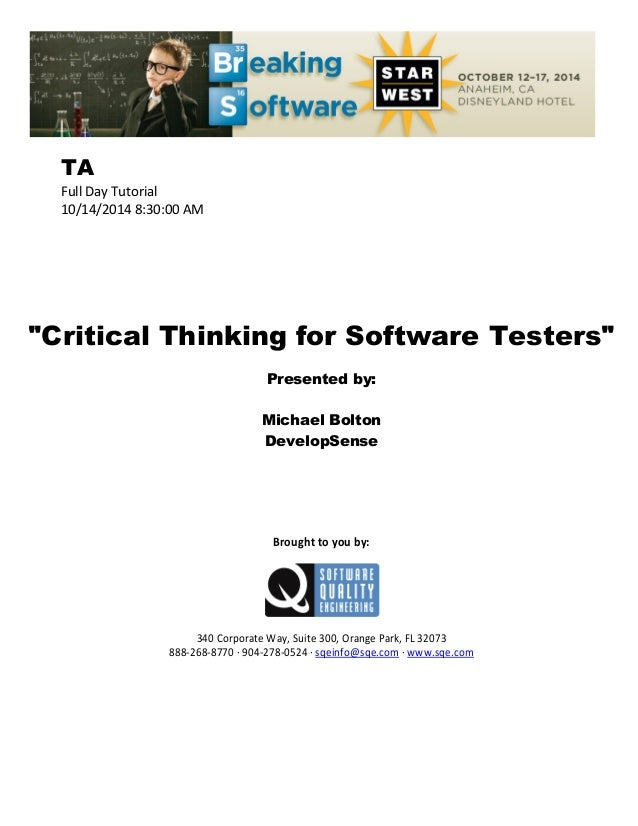 critical thinking software engineering Summary: discusses the role of critical thinking in web and interface design (4 printed pages) at the heart of design and engineering is critical thinking the.