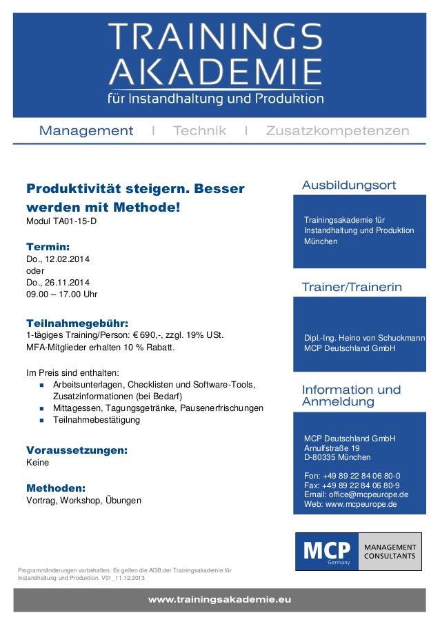 Produktivität steigern. Besser werden mit Methode! Modul TA01-15-D  Termin:  Trainingsakademie für Instandhaltung und Prod...