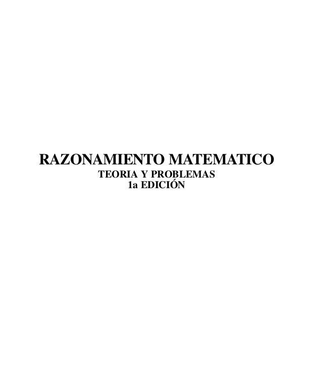 RAZONAMIENTO MATEMATICO     TEORIA Y PROBLEMAS         1a EDICIÓN