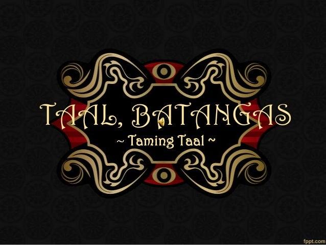 TAAL, BATANGAS Taming Taal ~