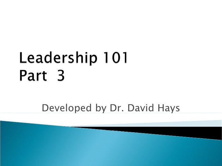 Leadership 101 - Part 3