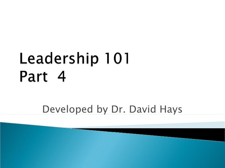 Leadership 101 - Part 4