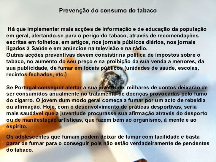 O que é necessário para o homem que deixou de fumar