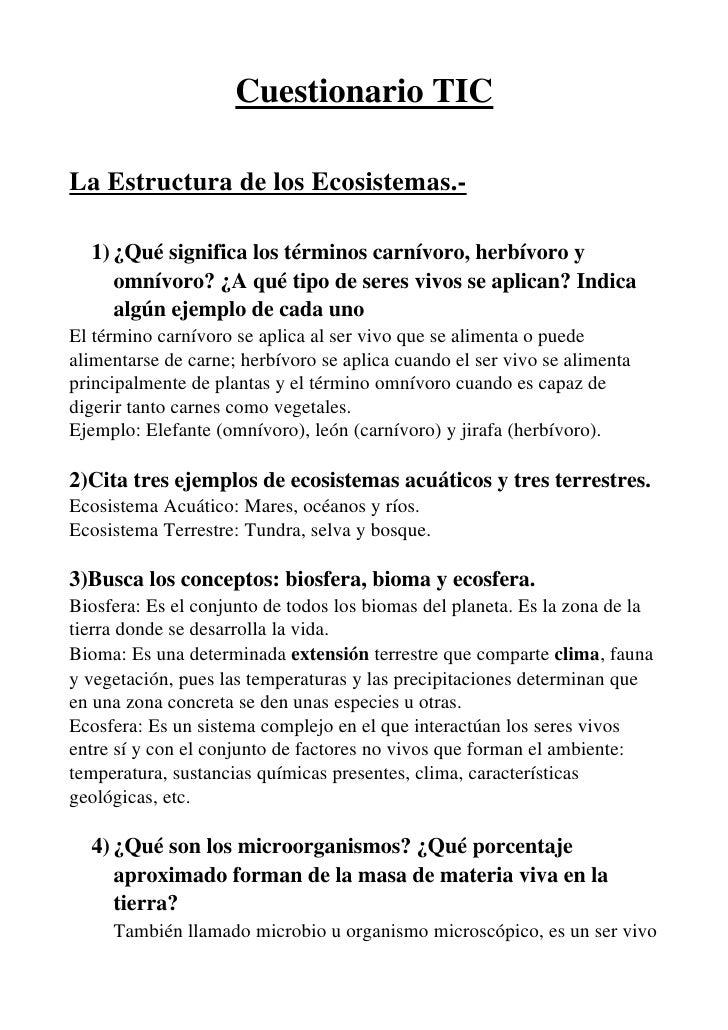 CuestionarioTIC  LaEstructuradelosEcosistemas.    1) ¿Quésignificalostérminoscarnívoro,herbívoroy      omnívo...