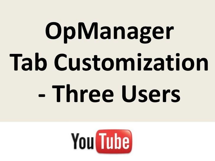 OpManagerTab Customization  - Three Users