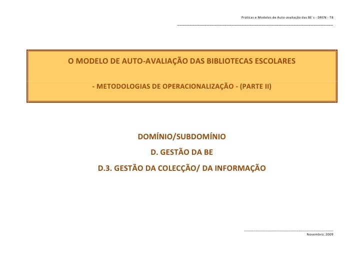 Práticas e Modelos de Auto-avaliação das BE`s - DREN - T8                            _____________________________________...