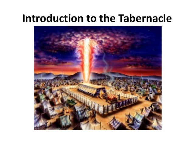 Introduction to the Tabernacle