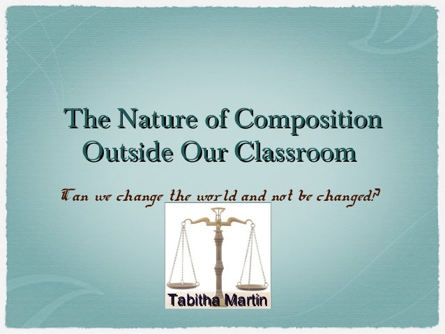 Nature of Composition Outside the Classroom