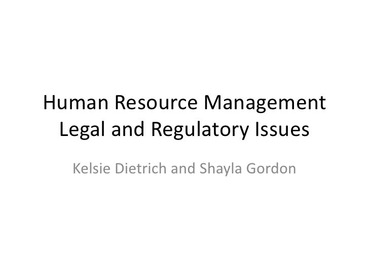 legal implicaiotn of hrm We introduce the construct of legal- centric decision making, present a model of  the primary  human resource management, 42, 85–94.