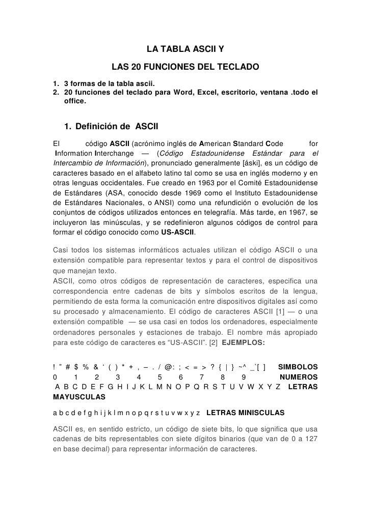 LA TABLA ASCII Y <br />LAS 20 FUNCIONES DEL TECLADO<br />3 formas de la tabla ascii.   <br />20 funciones del teclado para...