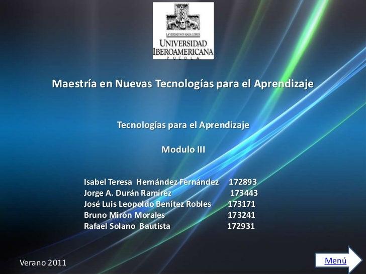 Maestría en Nuevas Tecnologías para el Aprendizaje                     Tecnologías para el Aprendizaje                    ...