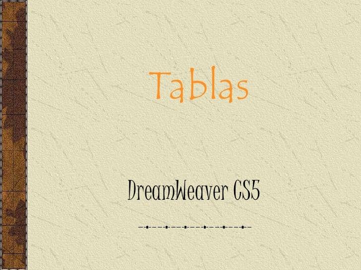 TablasDreamWeaver CS5