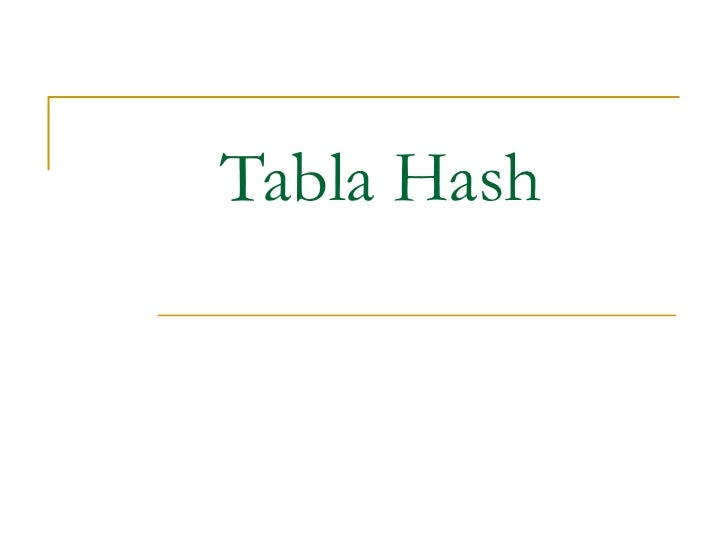 Tabla Hash