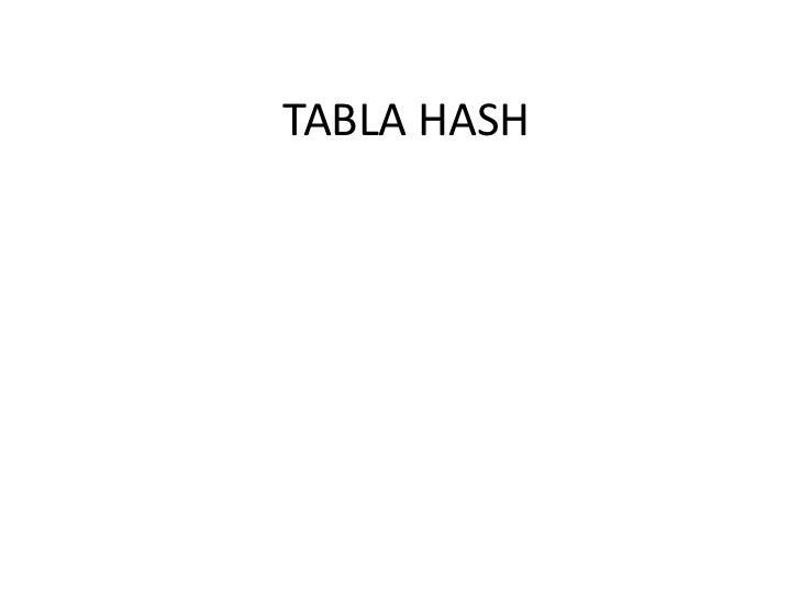 TABLA HASH<br />