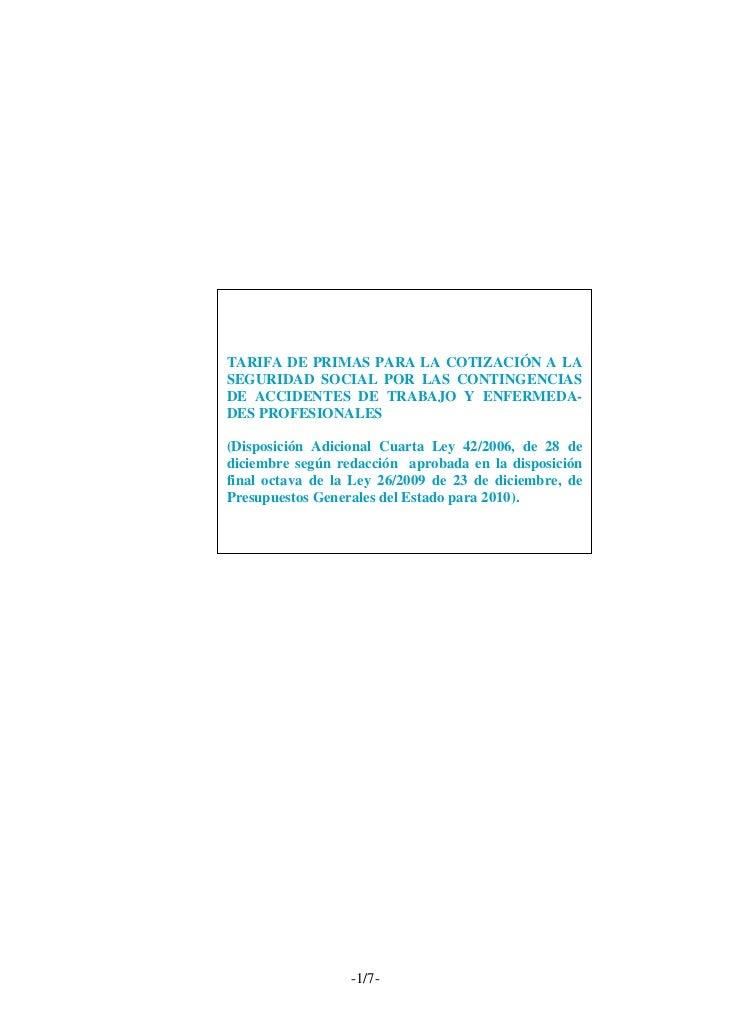 TARIFA DE PRIMAS PARA LA COTIZACIÓN A LASEGURIDAD SOCIAL POR LAS CONTINGENCIASDE ACCIDENTES DE TRABAJO Y ENFERMEDADES PRO...