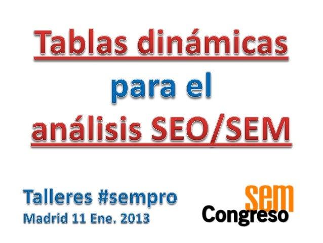 Taller 4 de tablas dinámicas en el Congreso SEM 2013
