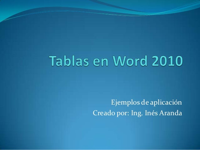 Ejemplos de aplicaciónCreado por: Ing. Inés Aranda