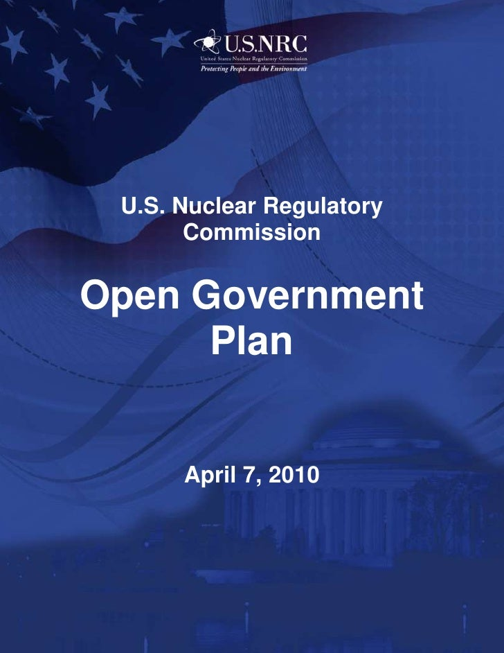 -970915-1257300<br />U.S. Nuclear Regulatory Commission <br />Open Government Plan<br />April 7, 2010Message from the Chai...